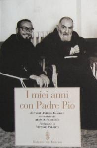 I miei anni con Padre Pio